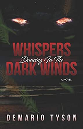 Whispers Dancing in the Dark Winds