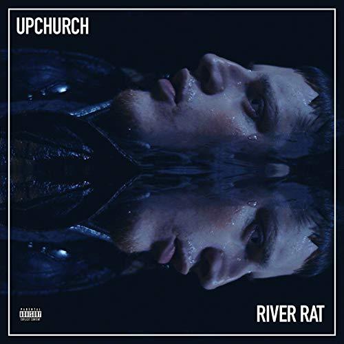 River Rat [Explicit]