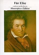 Fur Elise * Masterpiece Edition by Ludwig van Beethoven (1991-01-01)