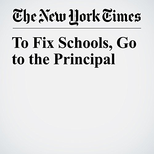 To Fix Schools, Go to the Principal copertina