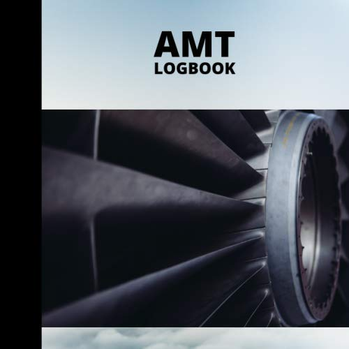 AMT Logbook: Aircraft Maintenance Technician Record Book for Aviation Mechanics or Students. 120 Pages (8.5