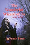 The Wonderful Wizard of Oz: with original illustrations (English Edition)...