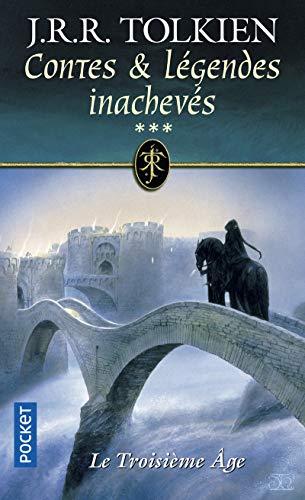 Contes et légendes inachevés, tome 3