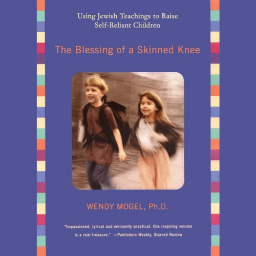 The Blessing of a Skinned Knee     Using Jewish Teachings to Raise Self-Reliant Children              Written by:                                                                                                                                 Wendy Mogel Ph.D.                               Narrated by:                                                                                                                                 Carrington Macduffie                      Length: 8 hrs and 17 mins     1 rating     Overall 5.0