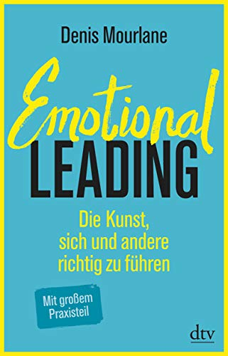 Mourlane Denis, Emotional Leading