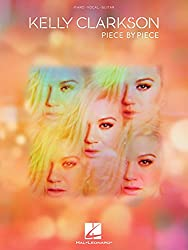 Kelly clarkson - piece by piece piano, voix, guitare
