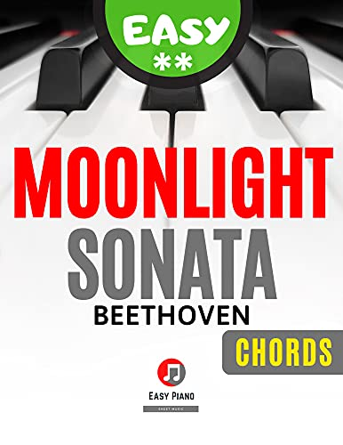 Moonlight Sonata I Beethoven I Easy Piano Sheet Music for Beginners Adults Kids Toddlers Students I Guitar Chords I Simplified Version: How to Play Keyboard I Popular Classical Song I Video Tutorial