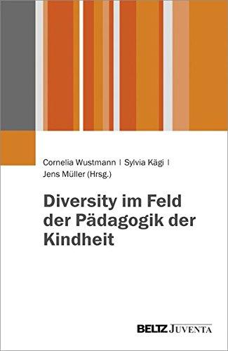 Diversity im Feld der Pädagogik der Kindheit