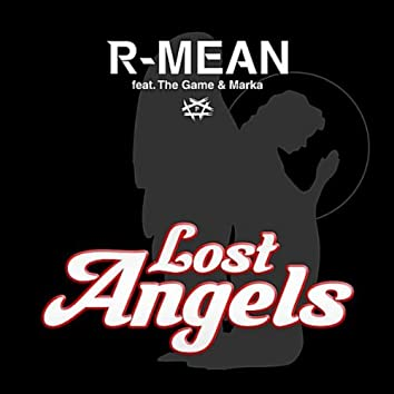 Lost Angels (feat. The Game & Marka)