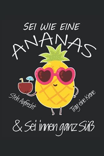 Sie wie eine Ananas: Notizbuch 6x9 Hawaii-Hemd Hipster Ananas