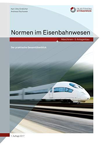 Normen im Eisenbahnwesen: Der praktische Gesamtüberblick