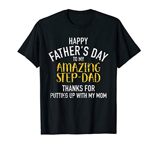 Happy father's day step dad T-Shirt