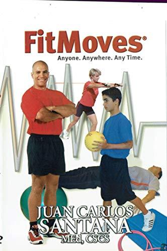 FITMOVES - Anyone. Anywhere. Anytime. Juan Carlos Santana Exercise Fitness Workout Program