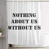 私たちについて何も私たちなしで 浴室の窓の装飾のための生地のホックが付いているポリエステル防水シャワー・カーテン60X72in