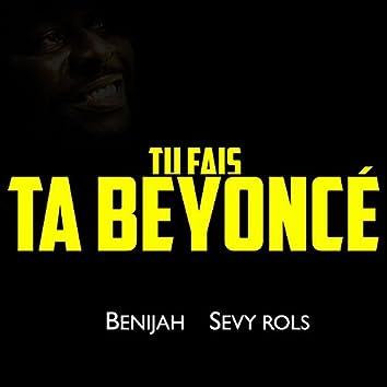 Tu fais ta Beyoncé (feat. Sevy Rols)