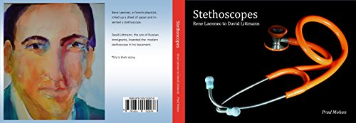 Stethoscopes: Rene Laennec to David Littmann (English Edition)