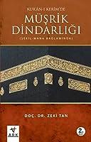 Kur'an-i Kerim Müsrik Dindarligi
