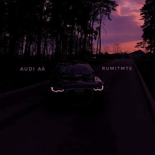 Audi A6 [Explicit]