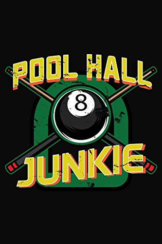 Pool Hall Junkie: Pool Eight Ball Notebook 6x9 Blank Lined Journal Gift