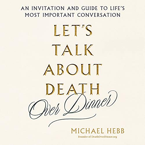 Let's Talk About Death (over Dinner) audiobook cover art