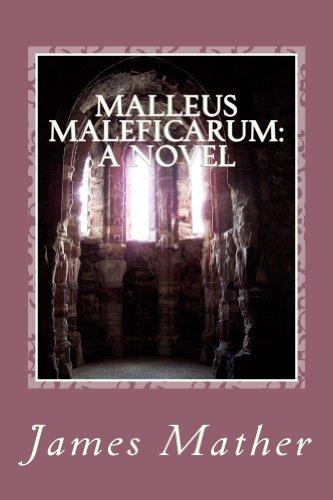 Malleus Maleficarum: a Novel (English Edition)