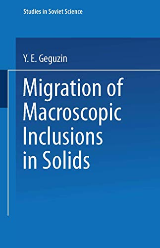 Migration of Macroscopic Inclusions in Solids (Studies in Soviet Science)