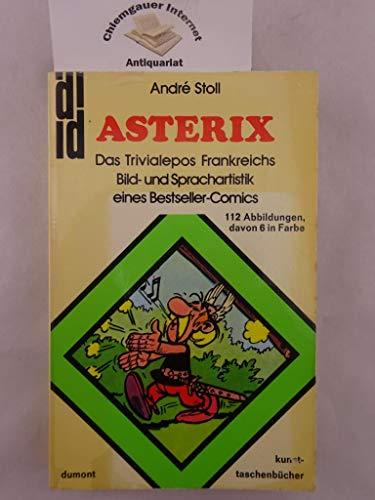 Asterix - das Trivialepos Frankreichs: Die Bild- und Sprachartistik eines Bestseller-Comics