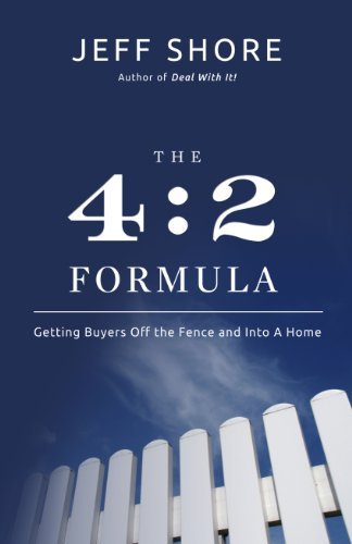 Real Estate Investing Books! - The 4:2 Formula: Getting Buyers Off the Fence and Into a Home