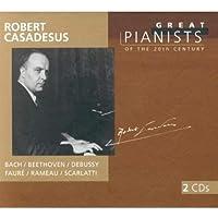 Robert Casadesus - Great Pianists of the 20th Century by Robert Casadesus (2003-06-13)