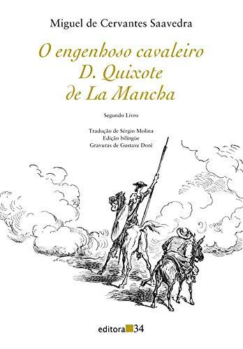 O engenhoso cavaleiro D. Quixote de La Mancha: Segundo livro
