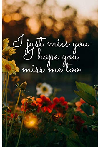 i just miss you i hope you miss me too . /elegant college ruled notebook for coworkers , employees , crush , girlfriend , 100 pages perfect for daily ... ,christmas gag gifts for women ,gag gifts