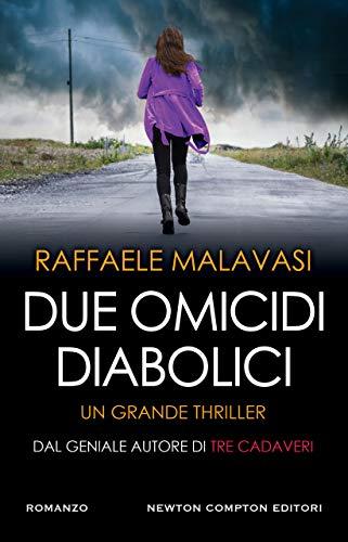 Due omicidi diabolici (Italian Edition)
