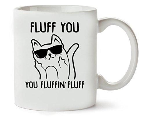 Fluff You Fluffin Fluff Funny Swearing Finger Cat Klassische Teetasse Kaffeetasse