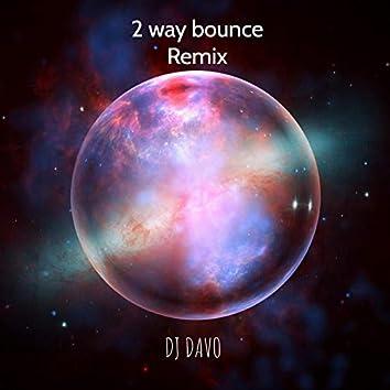 2 Way Bounce