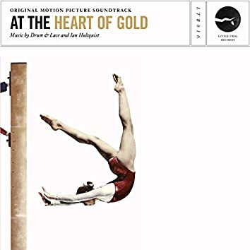 At the Heart of Gold (Original Motion Picture Soundtrack)