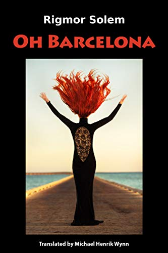 Oh Barcelona (English Edition)