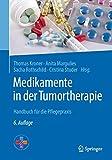 Medikamente in der Tumortherapie: Handbuch für die Pflegepraxis - Thomas Kroner