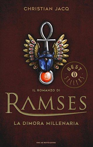 La dimora millenaria. Il romanzo di Ramses (Vol. 2)
