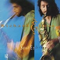 Soul Embrace by Richard Elliot (1993-07-28)