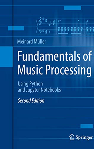 Fundamentals of Music Processing: Using Python and Jupyter Notebooks (English Edition)