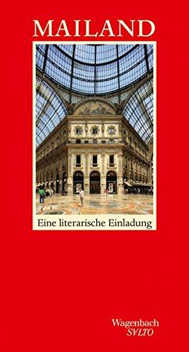 Mailand: Eine literarische Einladung (SALTO)