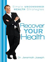 Best recover your health simple uncensored health strategies Reviews