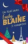 Un Noël avec Emily Blaine : 3 romances par Blaine