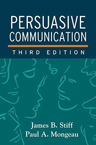 Compare Textbook Prices for Persuasive Communication, Third Edition Third Edition ISBN 9781462526840 by Stiff, James B.,Mongeau, Paul A.
