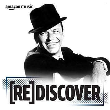 REDISCOVER Frank Sinatra
