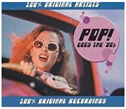 Pop! Goes the '80s