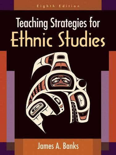 Compare Textbook Prices for Teaching Strategies for Ethnic Studies 8 Edition ISBN 9780205594276 by Banks, James