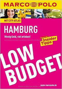 MARCO POLO Reiseführer Low Budget Hamburg (MARCO POLO Low Budget) von Dorothea Heintze ( 27. Juli 2015 )