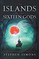 The Sons of the Silent God (The Islands of the Sixteen Gods)