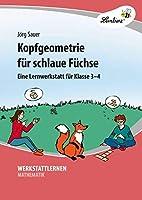 Kopfgeometrie fuer schlaue Fuechse (PR): Grundschule, Mathematik, Klasse 3-4